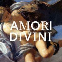 Divini Amori, Mortali Passioni